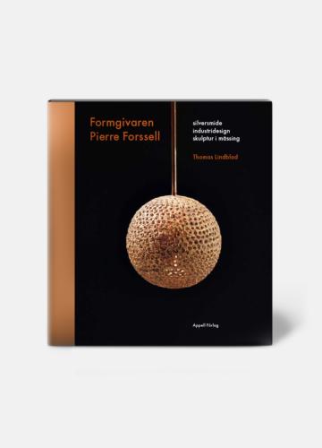 Boken om Formgivaren Pierre Forsell